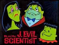 MR. and MRS. J. EVIL SCIENTIST