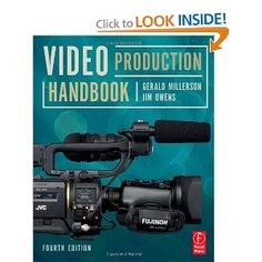 Video Production Handbook, Fourth Edition [Paperback] http://amzn.to/9NZm61