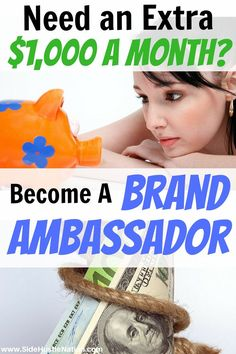 """How to make an extra $1,000 a month as a brand ambassador. A professional brand ambassador is """"someone who is temporarily hired to represent a brand in a positive light, and provide consumers with a memorable face-to-face experience.""""There are always gigs"""
