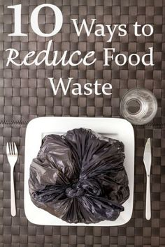 10 ways to reduce food waste because it's costing YOU a fortune every year!