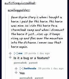 I read an amazing fic about the opposite glitch once, where a horse just falls out of the sky out of nowhere
