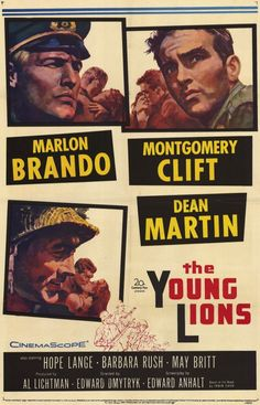 """Director Edward Dmytryk's """"The Young Lions"""", a 1958 World War II film starring Marlon Brando, Montgomery Clift, and Dean Martin.  It is based on an acclaimed novel by Irwin Shaw.  Controversial at the time was that the Nazi officer played by Brando is not portrayed as evil, but as product of his times.  Brando is terrific."""