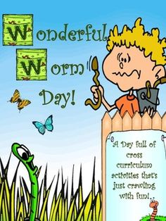 This is one day your students will really remember! Wonderful Worm Day is a full day of wormy activities that teach your students all about earthworms, while meeting standards across the curriculum.