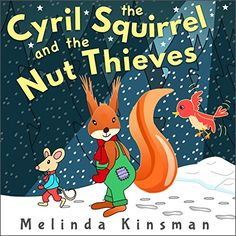 Cyril The Squirrel And The Nut Thieves