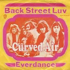 "Curved Air released eight studio albums (the first three of which broke the UK Top 20) and had a hit single with ""Back Street Luv"" (1971) which reached number 4 in the UK Singles Chart."