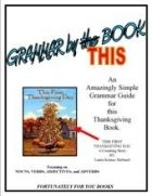 Thanksgiving Grammar - You can actually enjoy grammar through the Thanksgiving holiday using this activity with your children. Use This First Thanksgiving Day by Laura Krauss Melmed (reader not included in this file) for this grammar program.