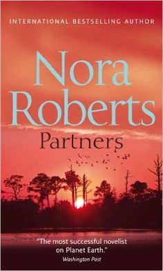 Partners: Amazon.co.uk: Nora Roberts: 9780263890228: Books