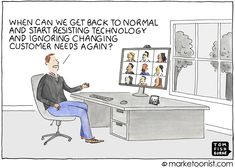 Back to Normal cartoon | Marketoonist | Tom Fishburne Advertising Design, Business Entrepreneur, Toms, Technology, Marketing, Humor, Cartoon, Get Back, Thoughts