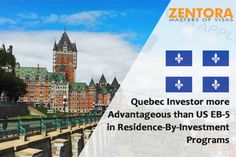 Quebec Investor more Advantageous than US EB-5 in Residence-By-Investment Programs