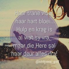 Maaikies Afrikaans, Grief, Songs, God, Hart, Quotes, South Africa, Healing, Image