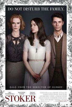 Stoker (2013) - Directed by Chan-wook Park - Written by Wentworth Miller - With Mia Wasikowska, Nicole Kidman & Matthew Goode