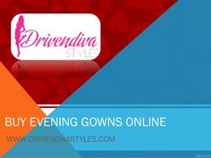 If you are looking to buy evening gowns online, there is no need to rush everywhere in the market. Simply go to http://www.drivendivastyles.com/ and find the most exciting options ever.