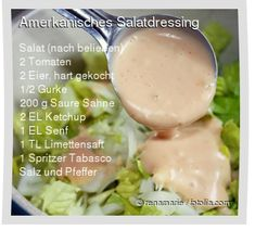 Leckeres Amerkanisches Salatdressing Rezept mit einfacher Schritt-für-Schritt-Anleitung: Für das Dressing saure Sahne, Ketchup, Senf, Limettensaft und T...