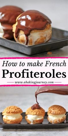 How to make Profiteroles: the most epic French Dessert recipe ever! This easy Profiteroles recipe is made from Choux Pastry Buns au craquelin, Vanilla Ice Cream and a decadent chocolate sauce. Mini Desserts, Dinner Party Desserts, Cold Desserts, Easy Desserts, Dinner Parties, Gourmet Desserts, Classic French Desserts, French Dessert Recipes, French Food