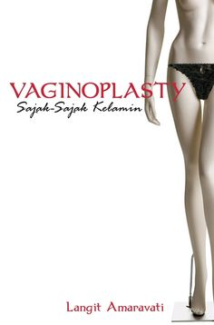 Judul: Vaginoplasty; Sajak-Sajak Kelamin Penulis: Langit Amaravati  Harga: 47 rb Kontak: @MetaforImagi
