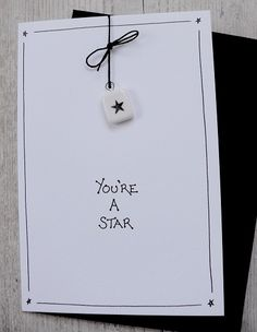 You're a Star << with a star. Or in a star. Or surrounded by stars.