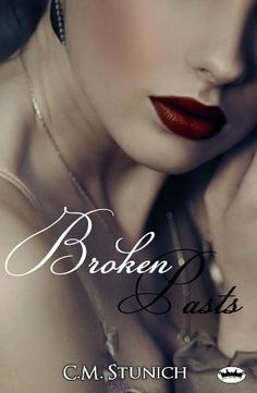 Broken Pasts by C.M. Stunich. $4.12. Publisher: Sarian Royal (January 15, 2013). 240 pages. Author: C.M. Stunich