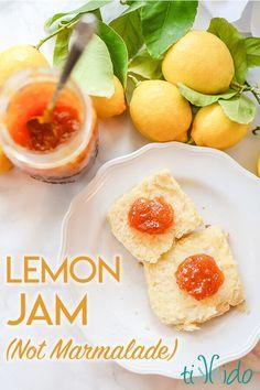 Amazing, Easy Lemon Jam Recipe (Not Marmalade, Lemon Jam!) - Homemade lemon jam (not marmalade, lemon jam! Lemon jam is made with the just the fruit o - Lemon Marmalade, Marmalade Recipe, Jelly Recipes, Lemon Recipes, Drink Recipes, Easy Jam Recipes, Lemon Jelly Recipe, Yogurt Recipes, Delicious Recipes