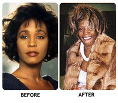 RIP--Oh Whitney, why? You were so adored, you couldn't love yourself?
