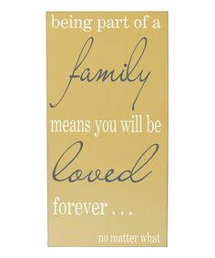 Take a look at this Yellow 'Family Means Love' Wall Sign by Vinyl Crafts on #zulily today!