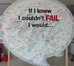 TEDx — If I knew I couldn't fail, I would… Photos of... I fail - I CAN