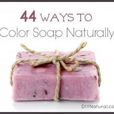 Natural Soap Colorants - 44 Ways to Color Your Homemade Soap Naturally #naturalsoapmaking