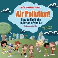 Teaching Kids About Pollution - Air, Land, & Water Pollution Activities & Printables - Natural Beach Living Air Pollution Facts, Air Pollution Poster, Water Pollution, Air Pollution Project, Environment Topic, World Environment Day Posters, Earth Day Activities, Hands On Activities, Preschool Science