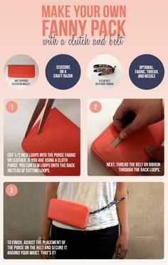 Learn how to create a fanny pack from a clutch. I love this! It's so cute!