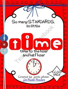 Time: Activities for telling time to the hour and half hour - This packet is all about telling and writing TIME to the hour and half hour. There are several activities included. Teaching Time, Help Teaching, Teaching Math, Teaching Resources, Teaching Ideas, Maths, Preschool Ideas, First Grade Teachers, First Grade Classroom