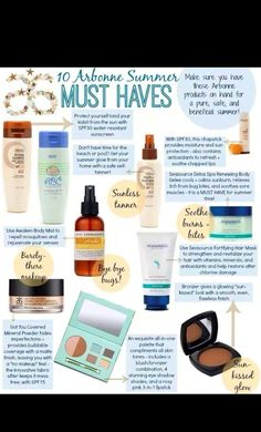 10 summer must haves... Find me on Facebook, send me a message, send me an email at jmwaddell15@gmail.com, or go to my website at jenniferwaddell.Arbonne.com too find out more!!! This is a great opportunity!!!