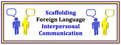 Scaffolding Interpersonal Communication in a Foreign Language Scaffolding Foreign (World) Language Interpersonal Communication (French, Spanish) wlteacher. Teaching Activities, Teaching Reading, Learning Resources, Teaching Ideas, Spanish Activities, Classroom Resources, Communication Interpersonnelle, Interpersonal Communication, Teaching French