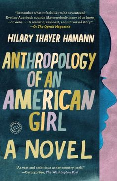 BESTSELLER! Anthropology of an American Girl: A Novel (Random House Reader`s Circle) $0.99