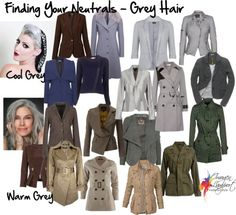 What's Your Best Neutral – Grey Hair. Greys differ, there are cooler and warmer versions, some are more blue or purple (cooler) whilst others are more green, yellow or brown (warm). Remember, you can always wear a colour that is similar to your eye color: Brown eyes, wear brown. Green eyes, wear olive or forest green (depending on your shade of green).
