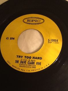 """1966 The Dave Clark Five 45RPM Try Too Hard All Night Long Epic 10004 7"""" Vinyl  #1960s"""