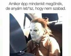 Dedicated to the Halloween movie franchise. Funny Relatable Memes, Funny Jokes, Sweet Memes, Happy Cartoon, Memes Of The Day, Embarrassing Moments, Cartoon Memes, Relationship Memes, Relationships