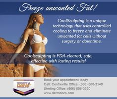 Freeze Unwanted Fat! http://www.dermdocs.com/  #coolsculptingcentreville #fatremovalcentreville