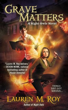 Grave Matters: Night Owls Book 2 by Lauren M. Roy | Ace | February 24, 2015