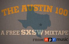 Free Music from 100 bands performing at SXSW 2012