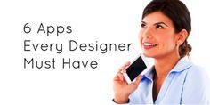 6 Apps Every Designer Must Have #DesignBlog