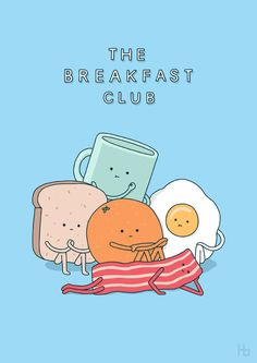 The Breakfast Club Art Print. Great for a kitchen!