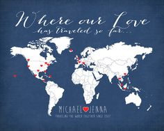 Where our Love Has Traveled - 8x10 Personalized Map Art Print, Wedding Gift, Couple who Loves to Travel, World Travel Couple - Honeymoon