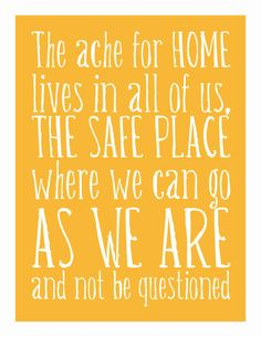 Typography Art Print - The Ache for Home - Maya Angelou quote