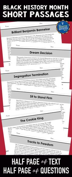 These 6 nonfiction mini-passages feature one paragraph of informational text and 4 multiple-choice comprehension questions on one page. Topics include Wallace Amos, Benjamin Banneker, Claudette Colvin, Martin Luther King, segregation, and the Underground Railroad. RL upper 4th to upper 5th grade range except Dream Decision, which is 3rd. Great for February reading and Black History Month!