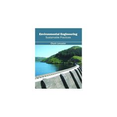Environmental Engineering : Sustainable Practices (Hardcover)