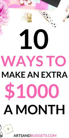 Are you currently looking for ways to make extra money each month? This post shares how you can make an extra $1000 each month. | Ways to make extra money from home| Ways to make extra money fast| Ways to make extra money for college students| side hustles| #SideHustle #waystomakeextramoneyarts