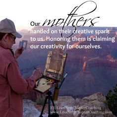 Honoring all mothers on Mother's Day. Find more inspirational quotes at: https://www.facebook.com/LifesNextChapterCoaching Follow my blog on: http://lifesnextchaptercoaching.com/blog/