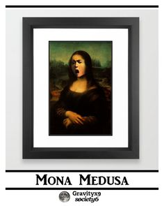 Caravaggio's Mona Lisa Framed Art  by #Gravityx9 Designs #SpoofingTheArts at Society6 -   Mona Medusa is also available in greeting cards, electronic care, posters, shirts and more!