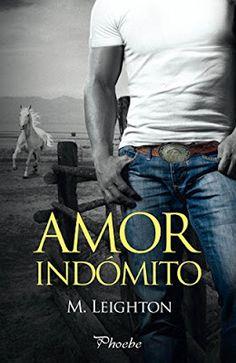 Blog Literario Adictabooks: M. Leighton - Amor indómito #Promobooks #Proximamente