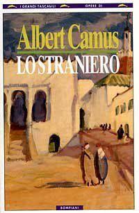 Leggere Libri Fuori Dal Coro : LO STRANIERO Albert Camus