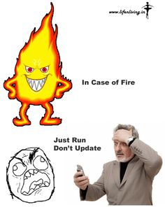 In Case of Fire Just Run